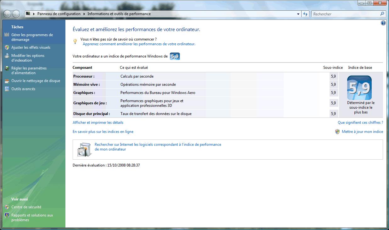 Indice de performance Winsat sous Vista : 5,9 ! Cest quoi ta config ?